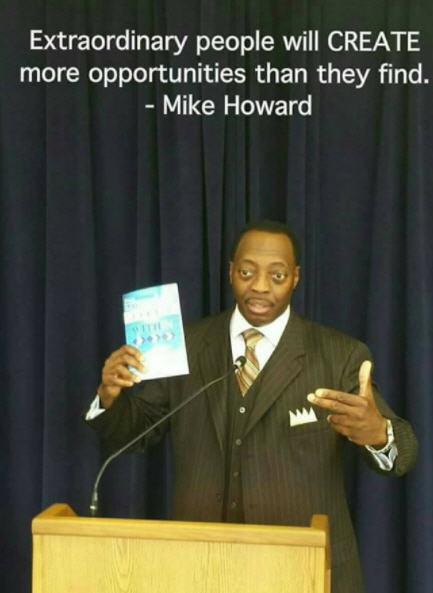 Mike Howard Motivational Speaker BCA Spotlight of the Month www.BusinessConceptsAccelerated.com
